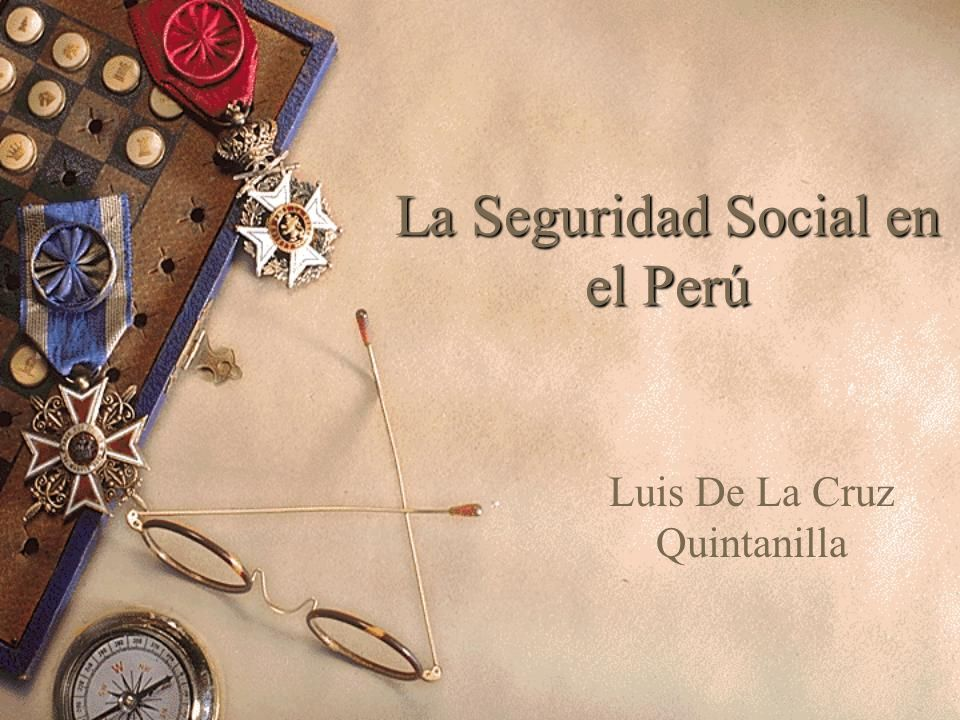 La Seguridad Social en el Perú