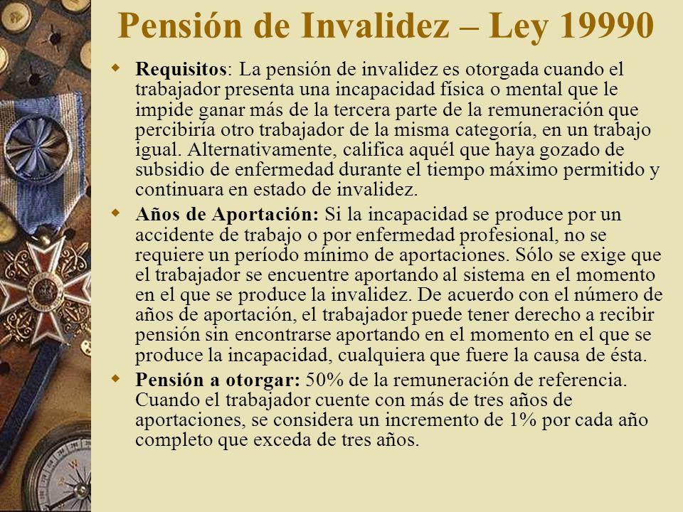 Pensión de Invalidez – Ley 19990