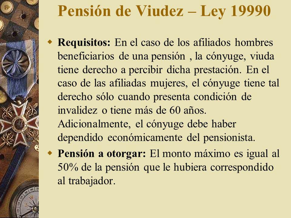Pensión de Viudez – Ley 19990