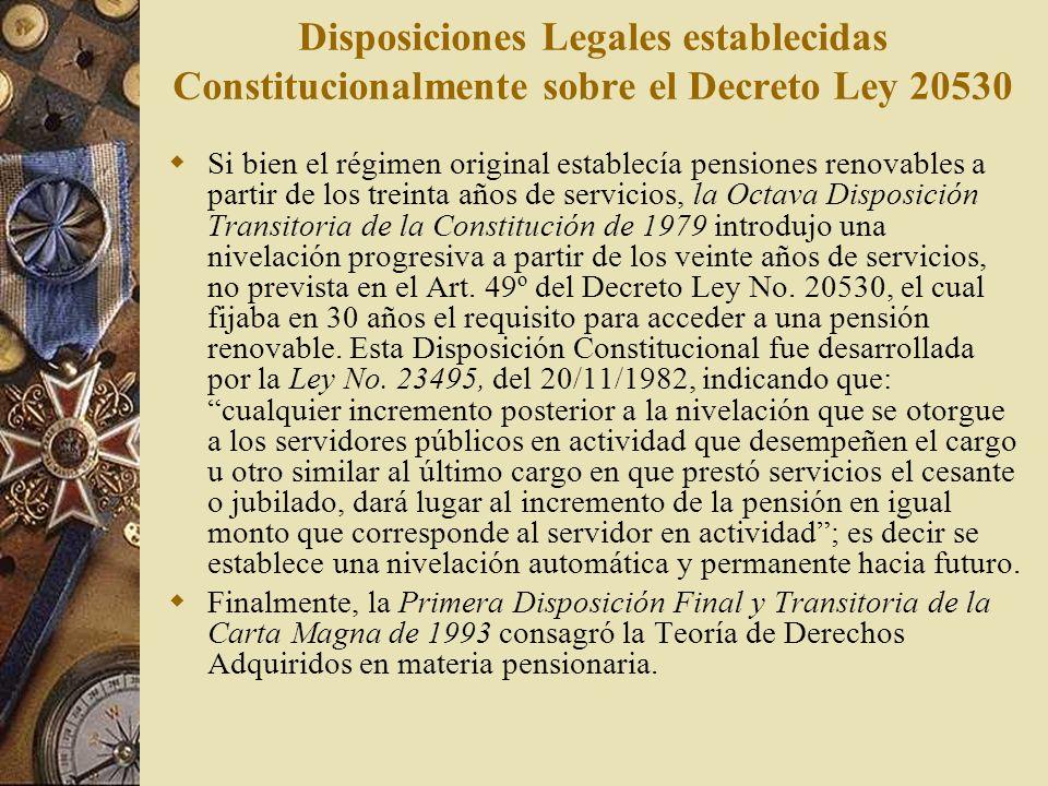 Disposiciones Legales establecidas Constitucionalmente sobre el Decreto Ley 20530