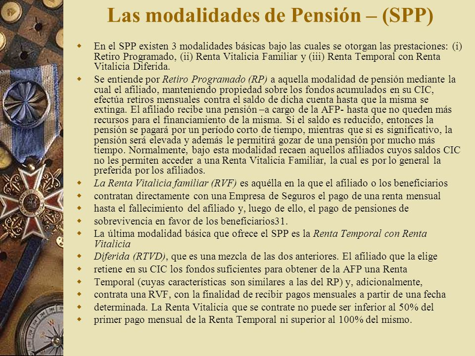 Las modalidades de Pensión – (SPP)