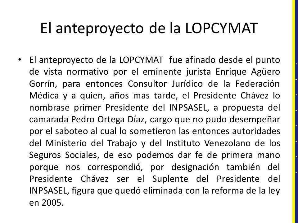 El anteproyecto de la LOPCYMAT