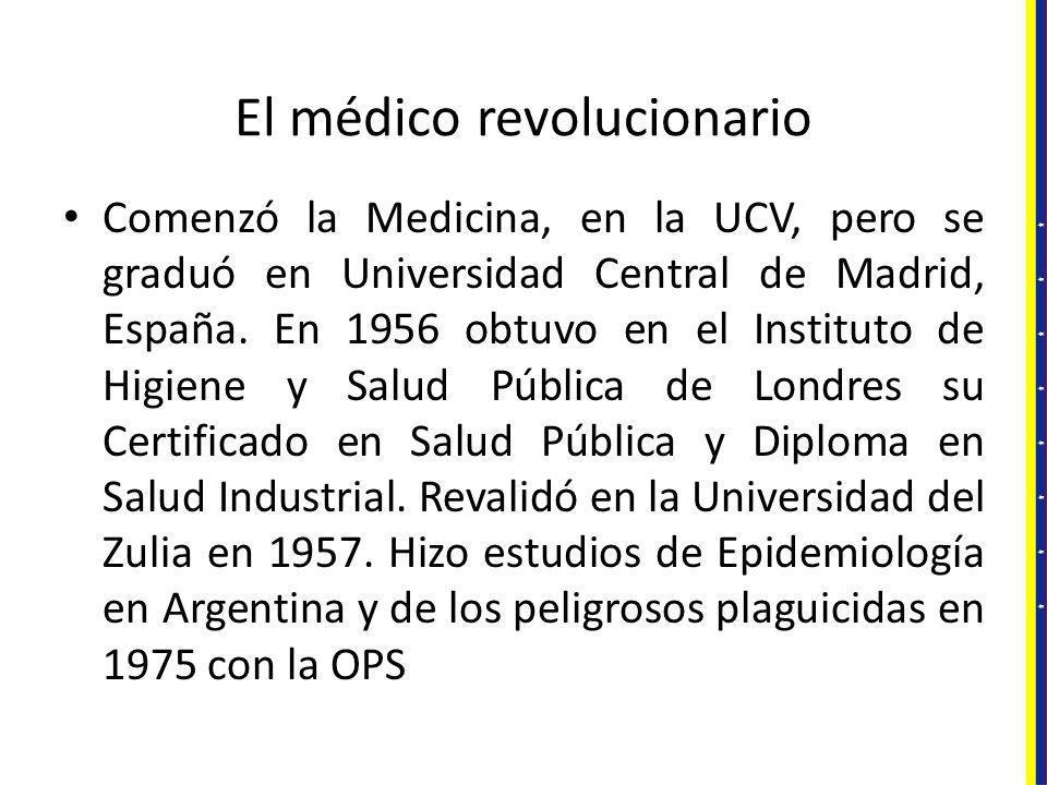 El médico revolucionario