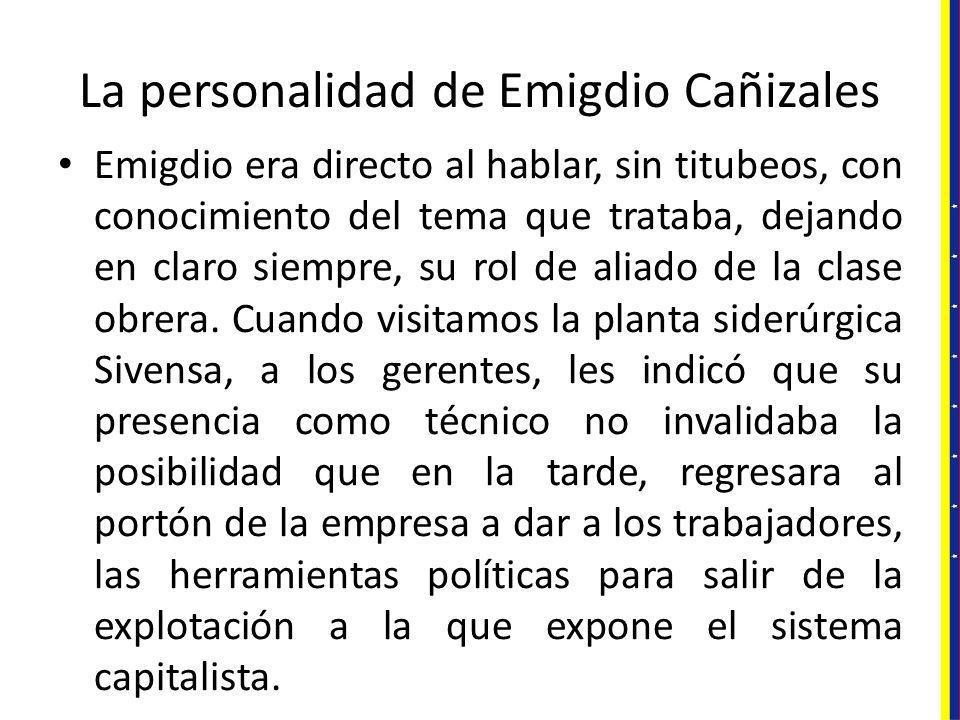 La personalidad de Emigdio Cañizales