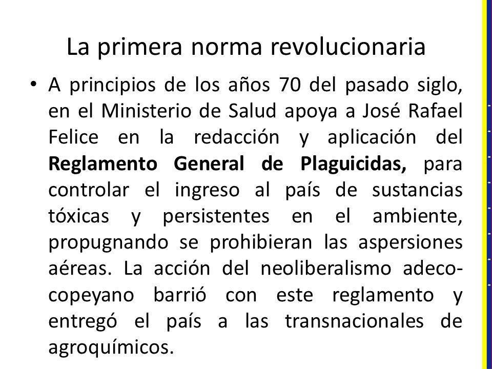 La primera norma revolucionaria