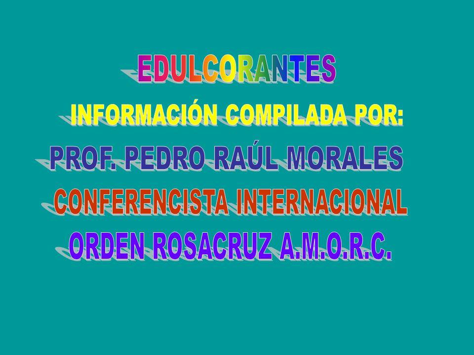 EDULCORANTES ORDEN ROSACRUZ A.M.O.R.C.