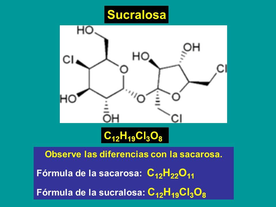 Observe las diferencias con la sacarosa.