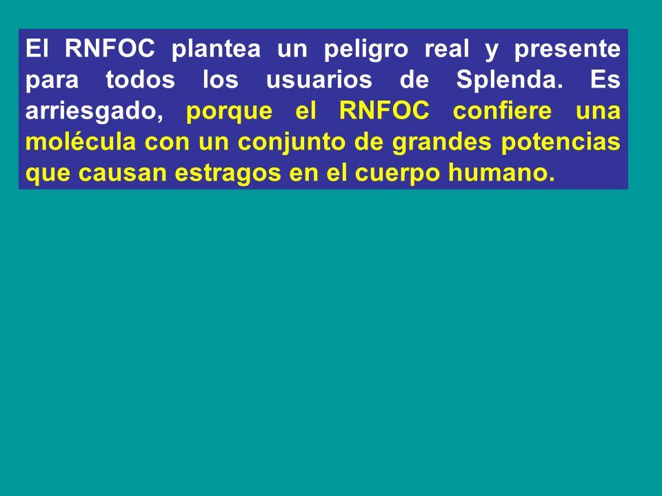 El RNFOC plantea un peligro real y presente para todos los usuarios de Splenda.