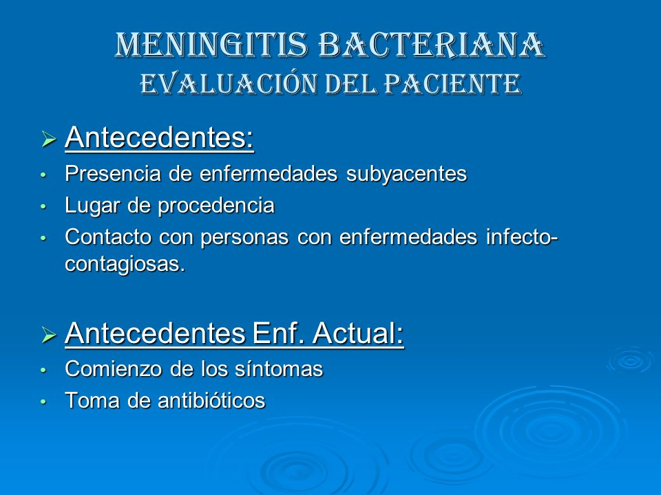 MENINGITIS BACTERIANA Evaluación del paciente