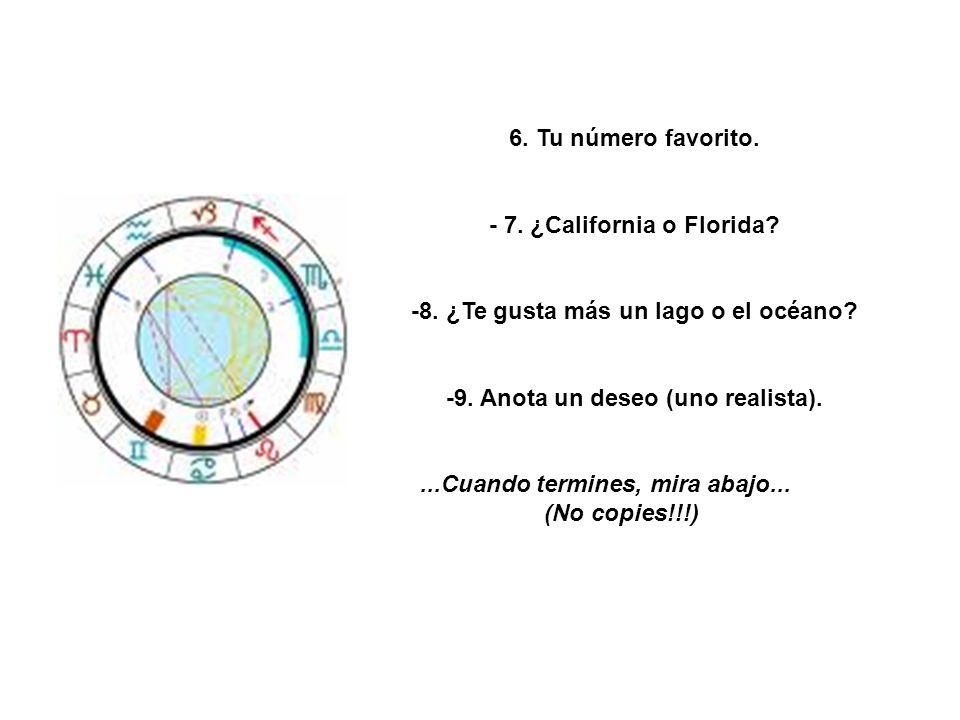 - 7. ¿California o Florida