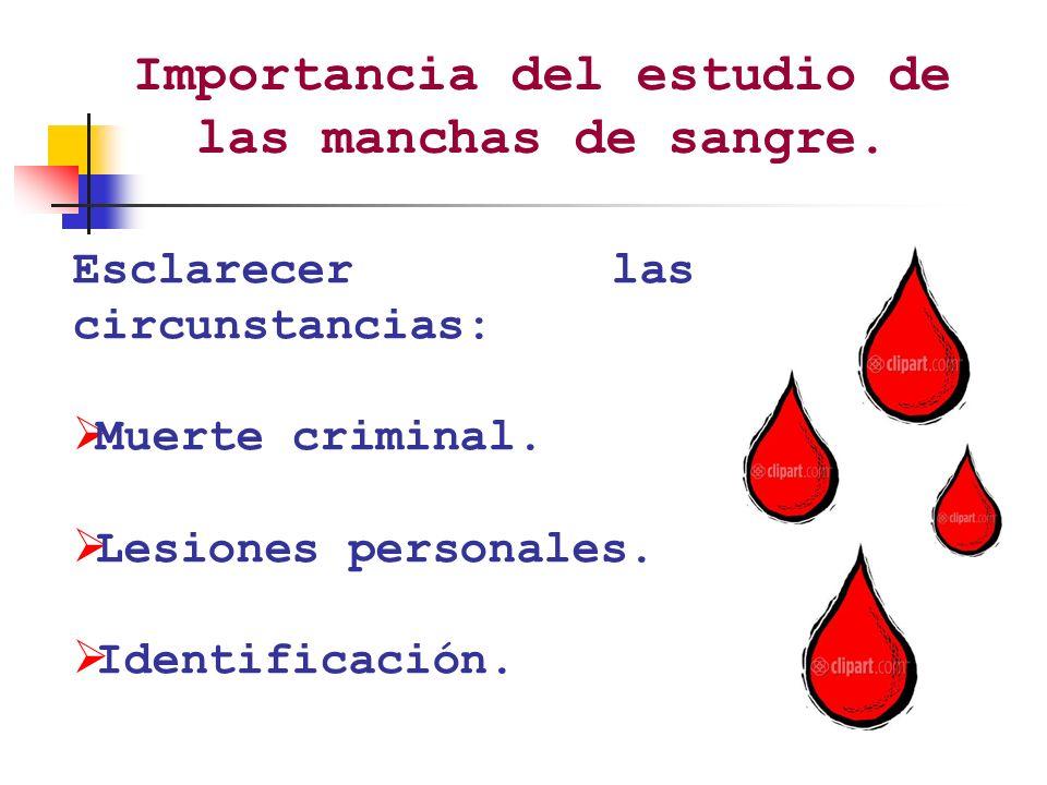 Importancia del estudio de las manchas de sangre.