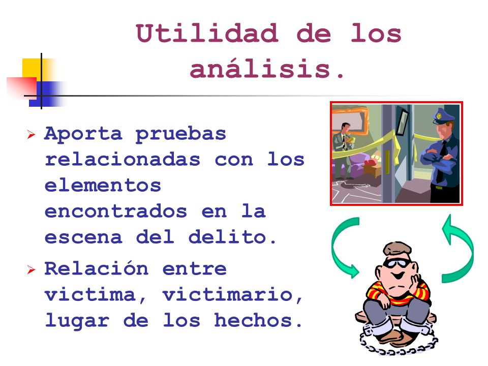 Utilidad de los análisis.