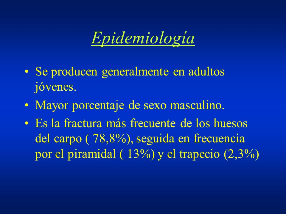 Epidemiología Se producen generalmente en adultos jóvenes.