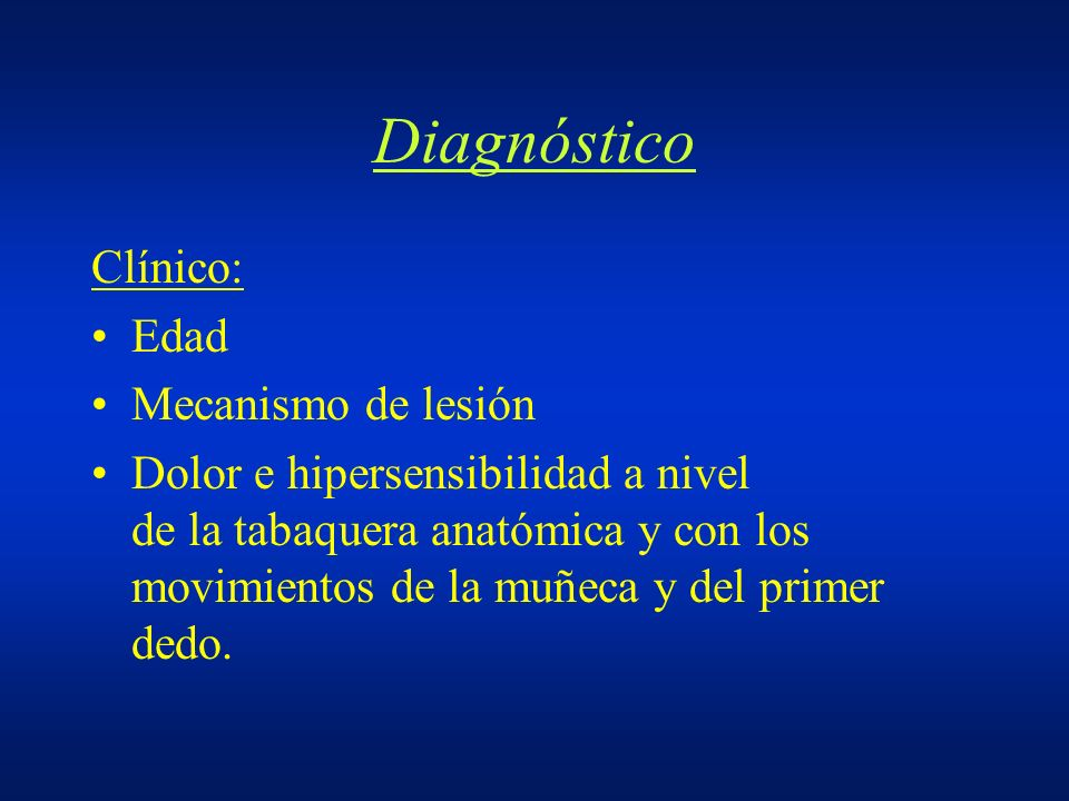 Diagnóstico Clínico: Edad Mecanismo de lesión