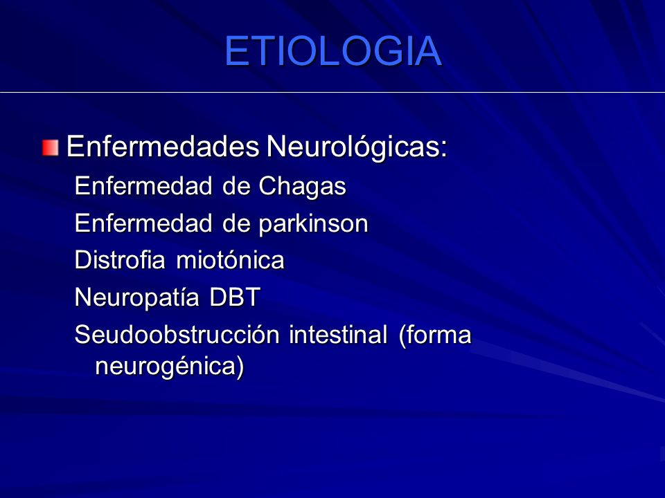 ETIOLOGIA Enfermedades Neurológicas: Enfermedad de Chagas