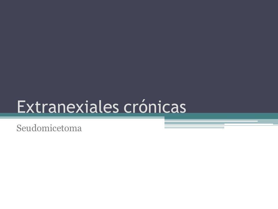 Extranexiales crónicas