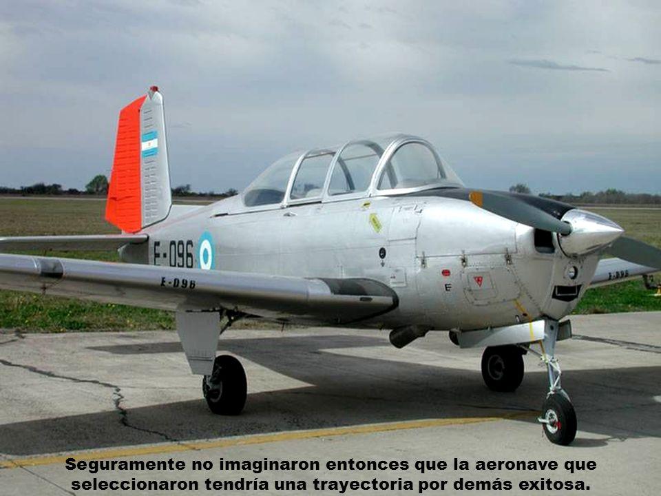 Seguramente no imaginaron entonces que la aeronave que seleccionaron tendría una trayectoria por demás exitosa.