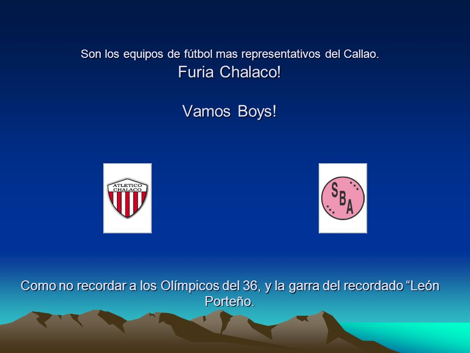 Son los equipos de fútbol mas representativos del Callao.