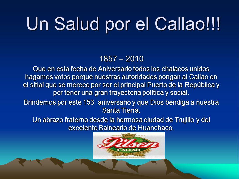 Un Salud por el Callao!!! 1857 – 2010.