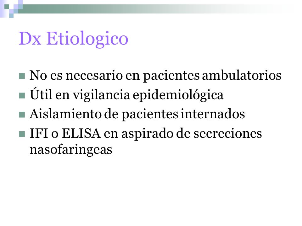 Dx Etiologico No es necesario en pacientes ambulatorios