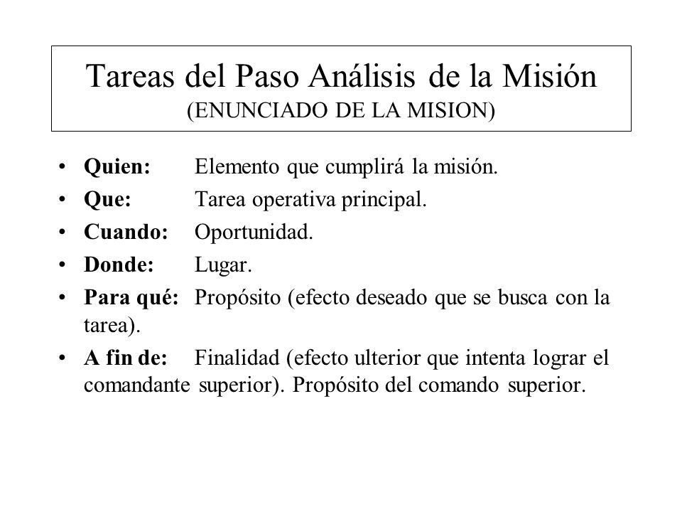Tareas del Paso Análisis de la Misión (ENUNCIADO DE LA MISION)