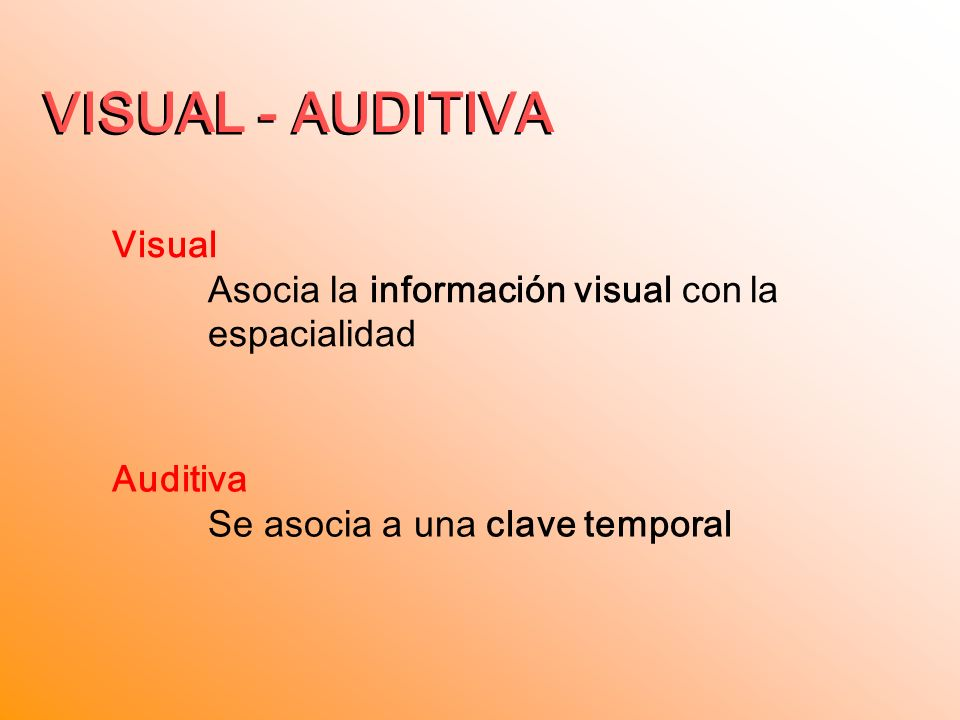 VISUAL - AUDITIVA VISUAL - AUDITIVA Visual