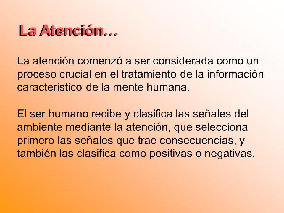 La Atención… La Atención…