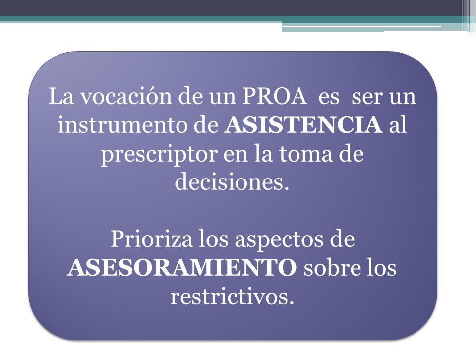 Prioriza los aspectos de ASESORAMIENTO sobre los restrictivos.