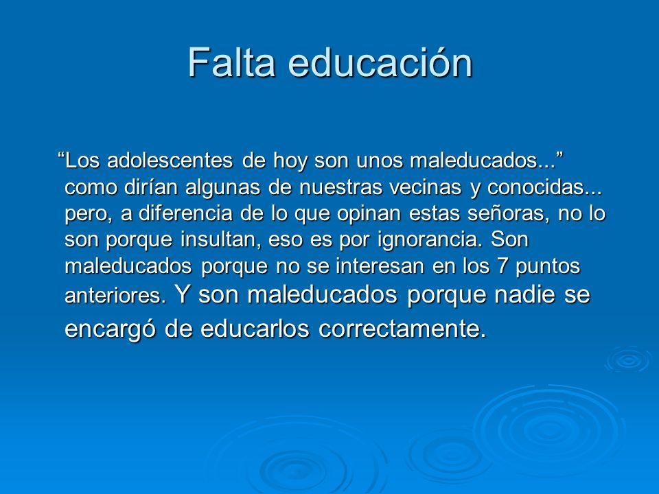Falta educación