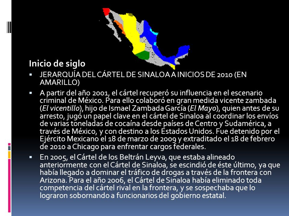 Inicio de siglo JERARQUÍA DEL CÁRTEL DE SINALOA A INICIOS DE 2010 (EN AMARILLO)