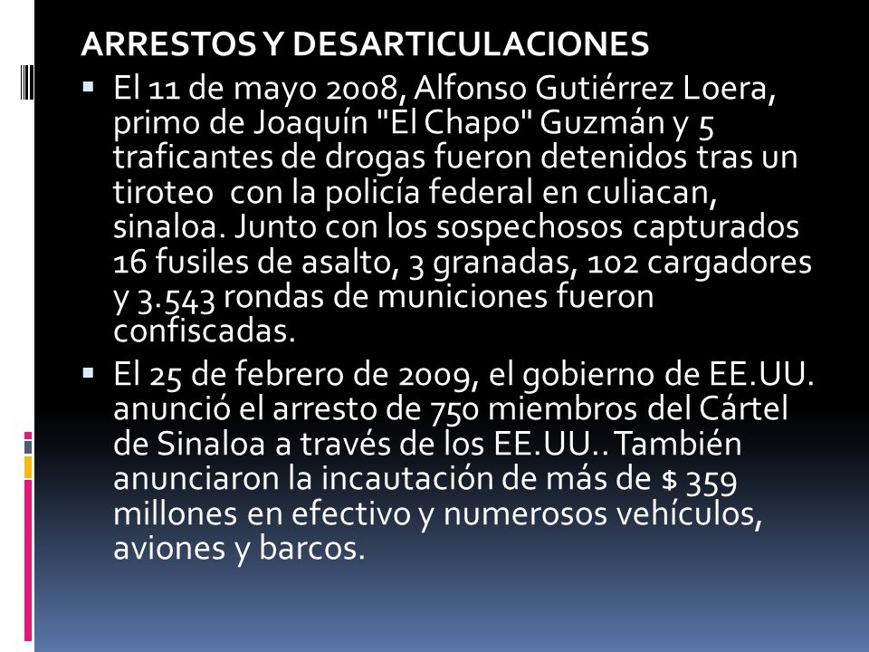 ARRESTOS Y DESARTICULACIONES
