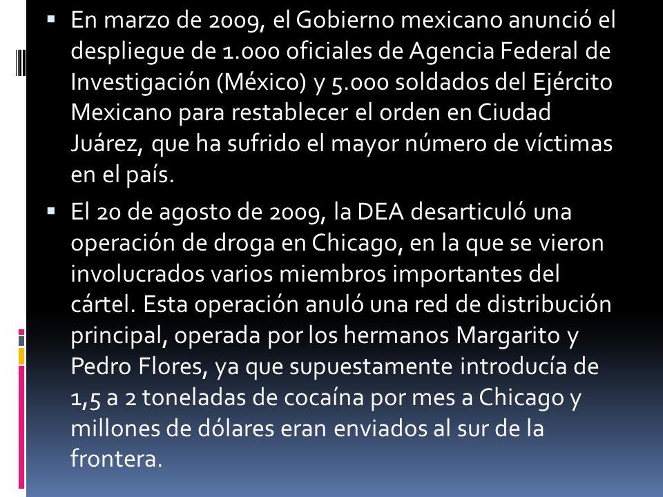 En marzo de 2009, el Gobierno mexicano anunció el despliegue de 1
