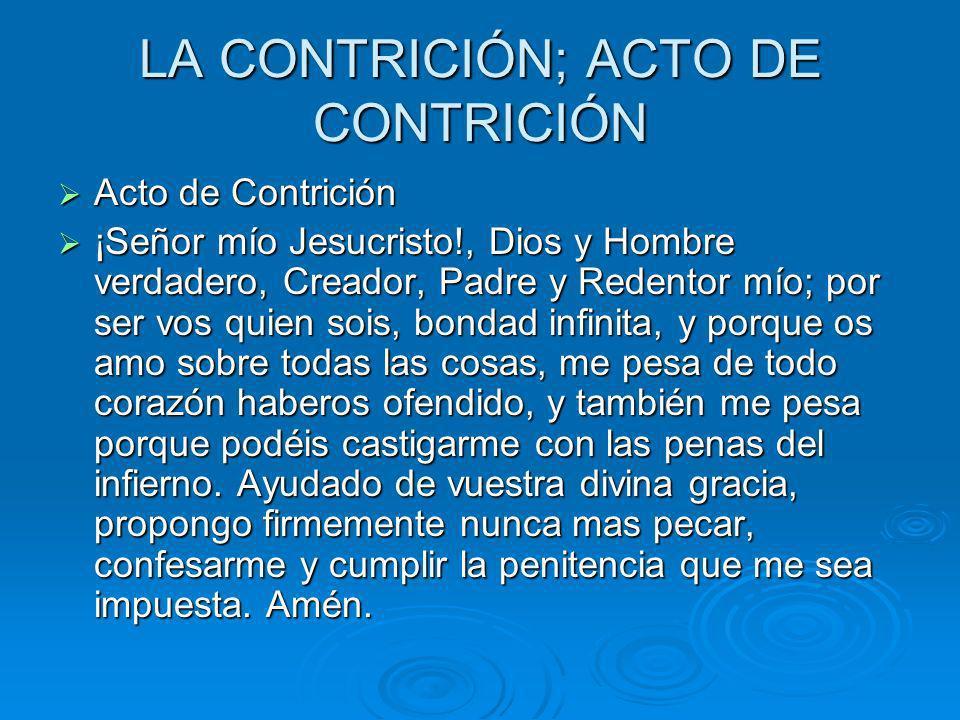 LA CONTRICIÓN; ACTO DE CONTRICIÓN