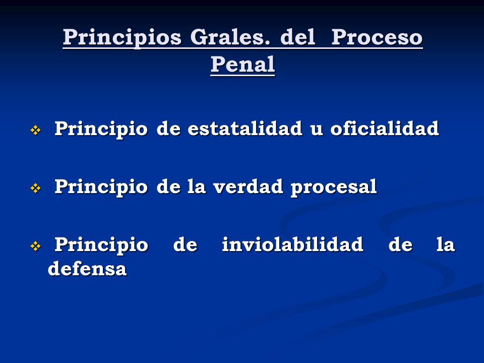 Principios Grales. del Proceso Penal