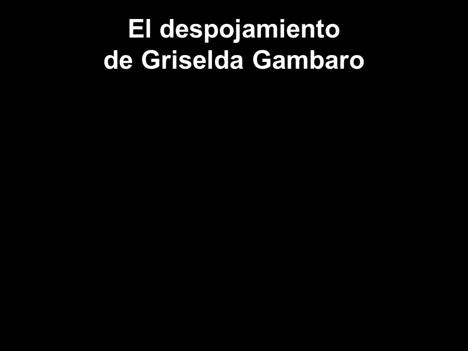El despojamiento de Griselda Gambaro