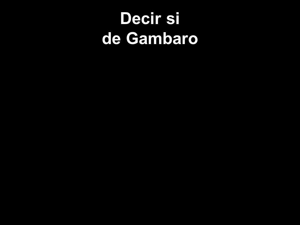 Decir si de Gambaro