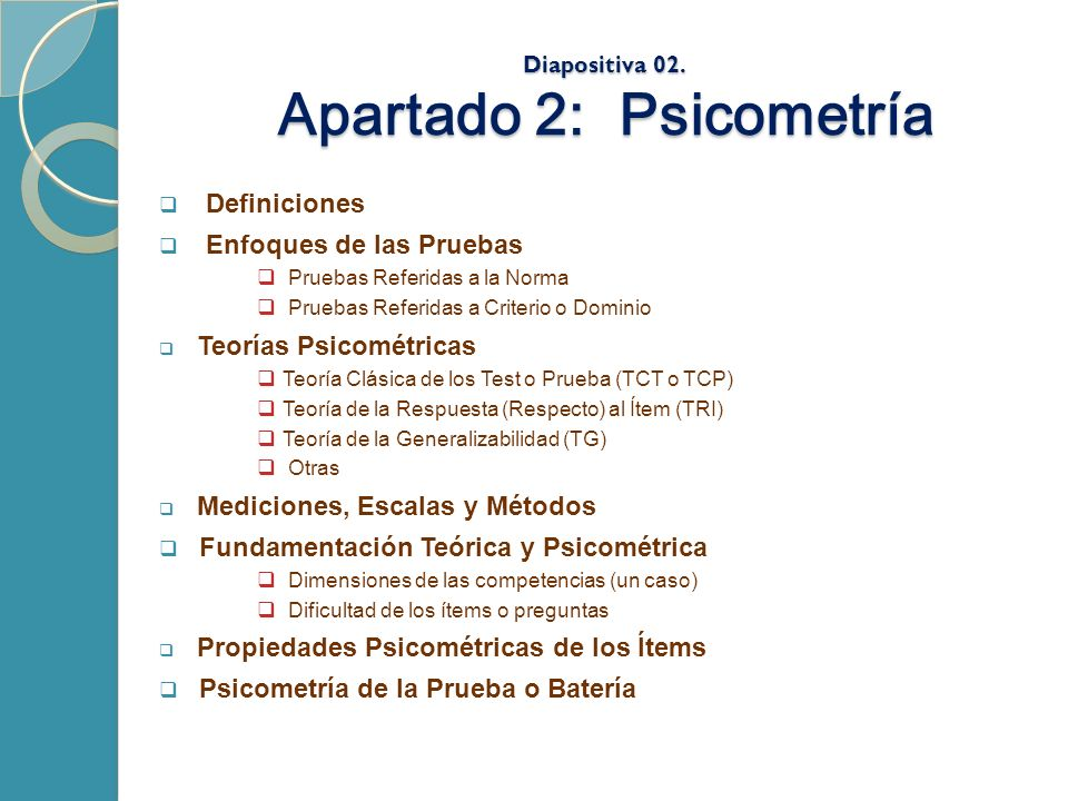 Diapositiva 02. Apartado 2: Psicometría