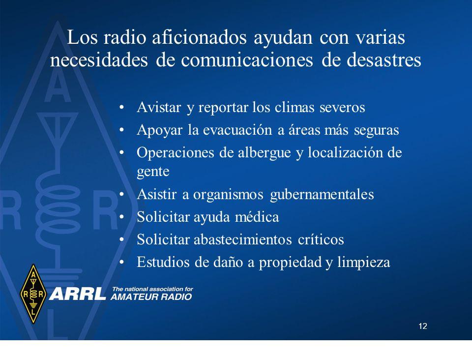 Los radio aficionados ayudan con varias necesidades de comunicaciones de desastres