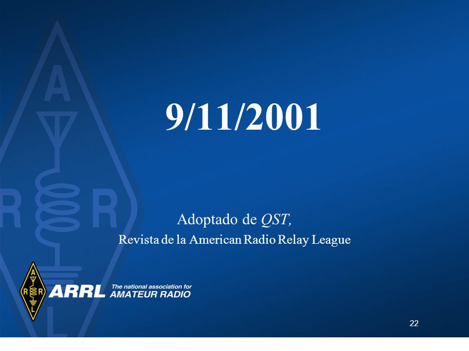 Adoptado de QST, Revista de la American Radio Relay League