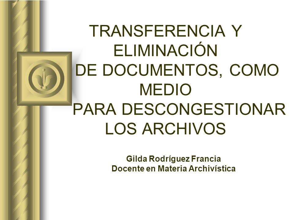Gilda Rodríguez Francia Docente en Materia Archivística