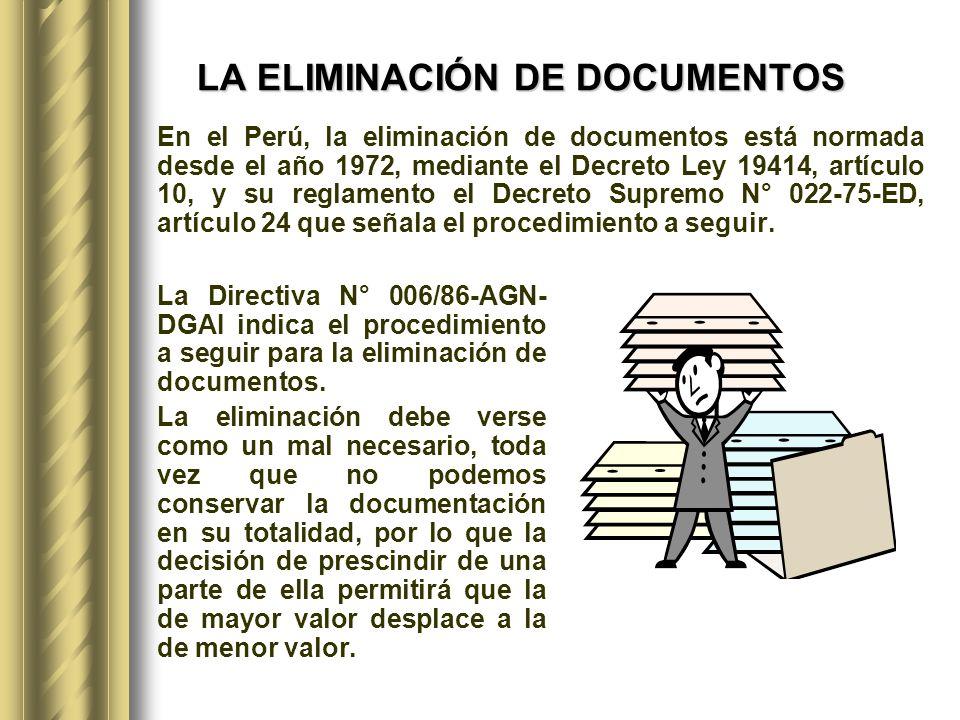 LA ELIMINACIÓN DE DOCUMENTOS