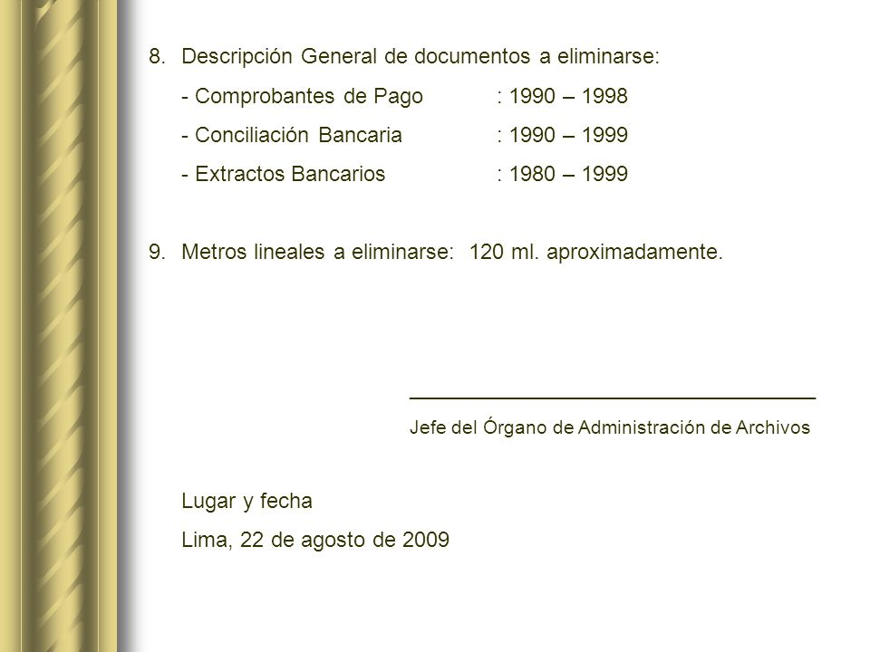 Descripción General de documentos a eliminarse: