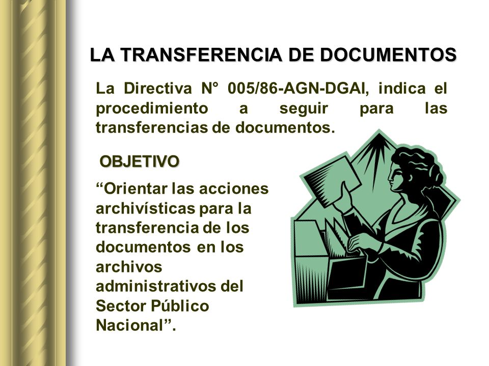 LA TRANSFERENCIA DE DOCUMENTOS