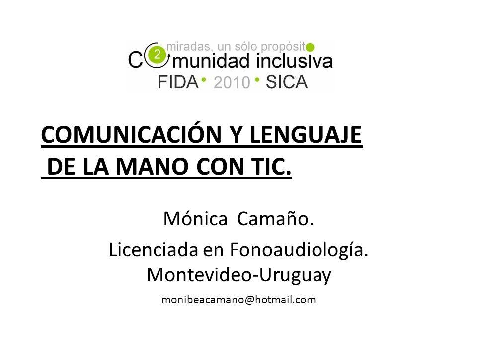 COMUNICACIÓN Y LENGUAJE DE LA MANO CON TIC.