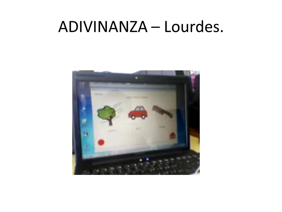 ADIVINANZA – Lourdes.
