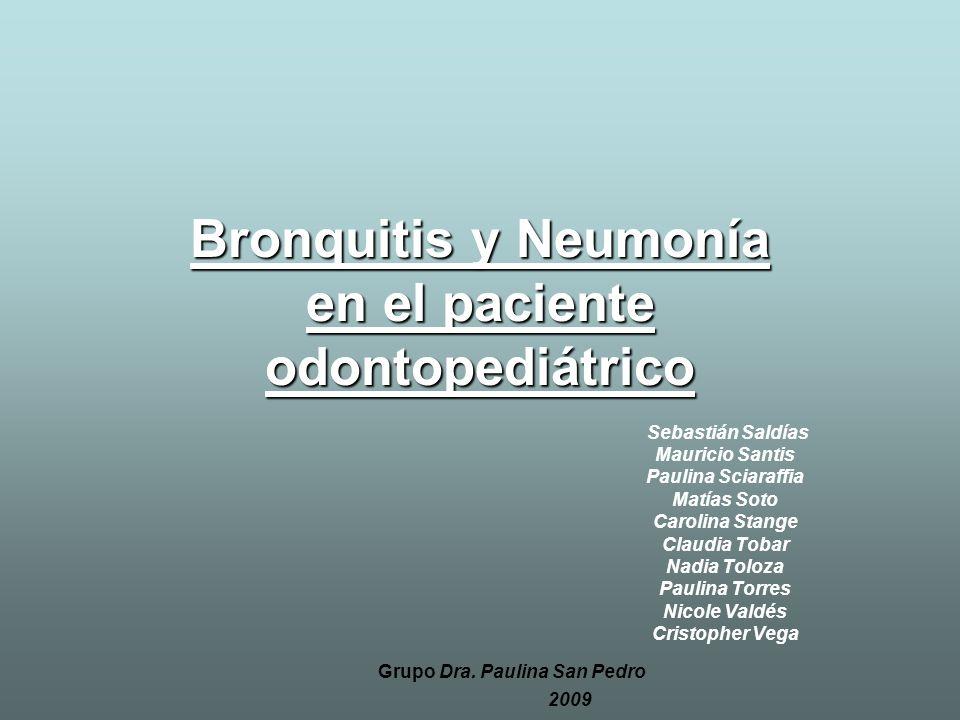 Bronquitis y Neumonía en el paciente odontopediátrico