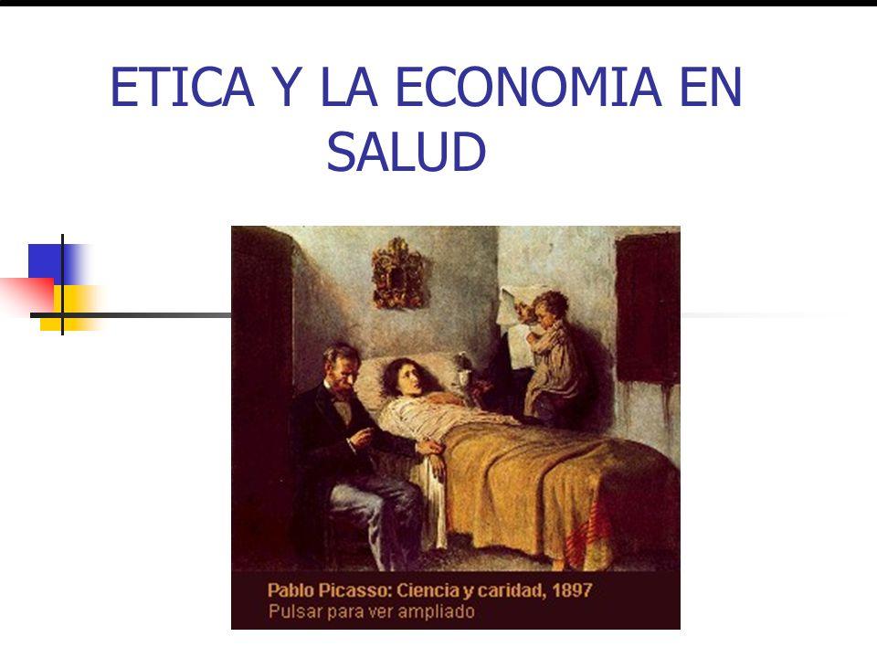 ETICA Y LA ECONOMIA EN SALUD