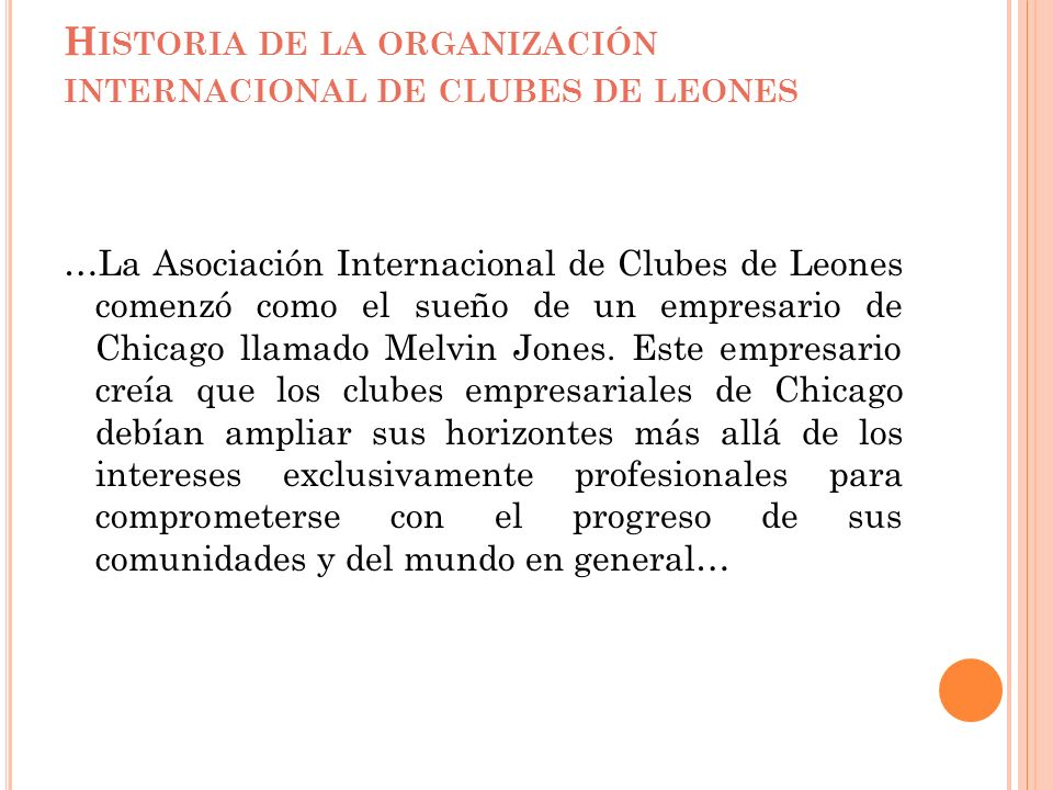 Historia de la organización internacional de clubes de leones