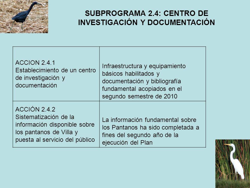 SUBPROGRAMA 2.4: CENTRO DE INVESTIGACIÓN Y DOCUMENTACIÓN