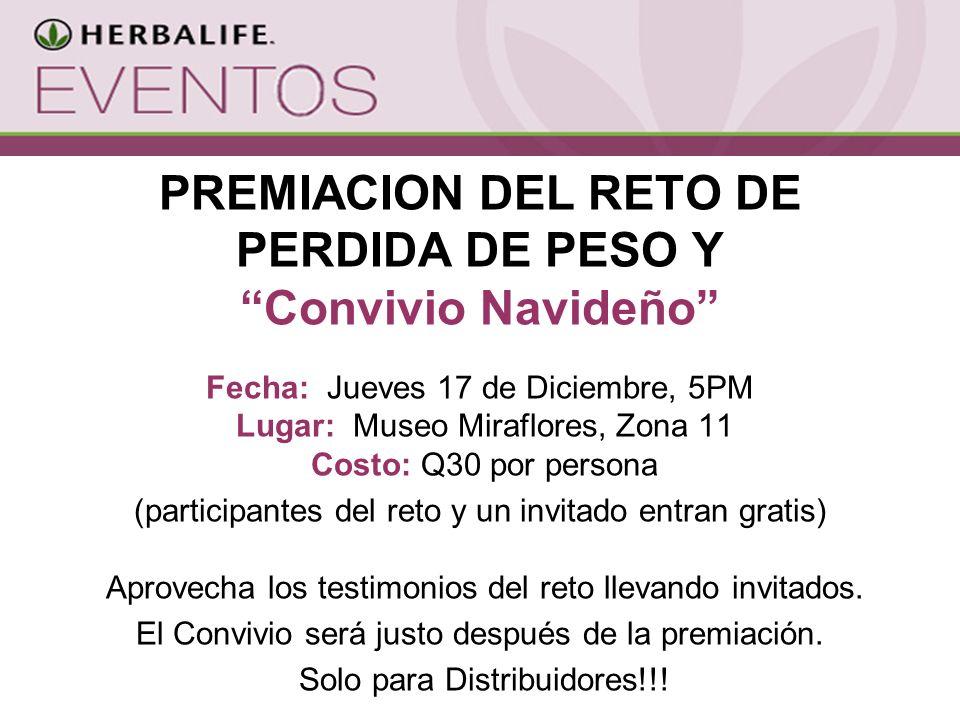 PREMIACION DEL RETO DE PERDIDA DE PESO Y Convivio Navideño Fecha: Jueves 17 de Diciembre, 5PM Lugar: Museo Miraflores, Zona 11 Costo: Q30 por persona